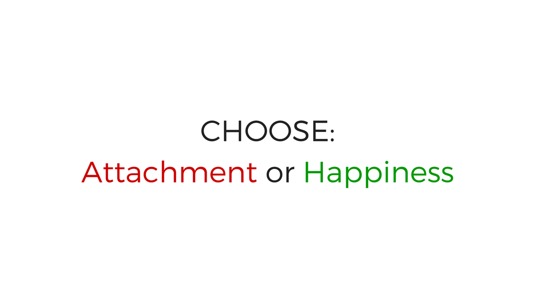 Attachment or Happiness